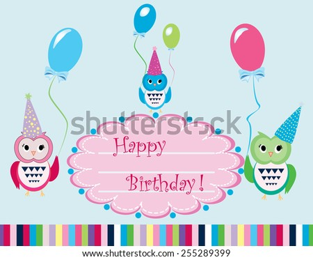 Colorful Eps 10 vector illustration of 3 happy cute funny, owls with hats holding balloons wishing happy birthday on blue green background. Stylish holiday background, greeting card, postcard design.  - stock vector