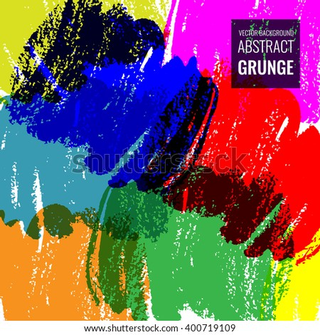 Colorful grunge background with brushstrokes. Vector illustration EPS10 - stock vector
