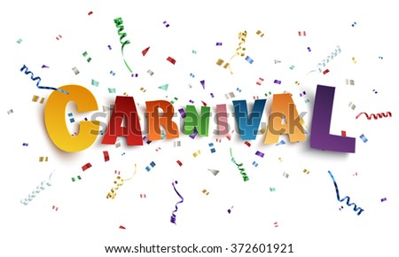 Colorful handmade typeface carnival on background with ribbons and confetti. Poster, flyer or brochure template. Vector illustration. - stock vector