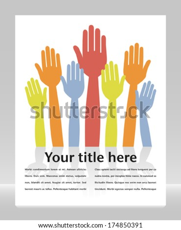 Colorful hands volunteering or voting with copy space.  - stock vector