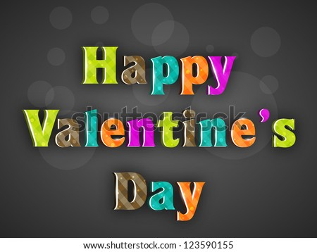 Colorful Happy Valentines Day text on grey background. EPS 10.