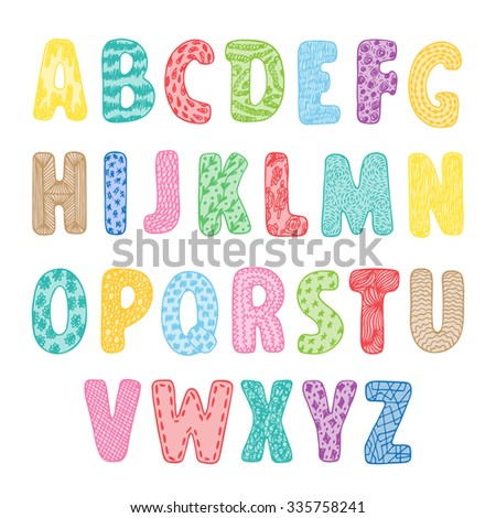 Colorful letters for kids. Vector ABC. Hand drawn cartoon doodle ornamental Alphabet.