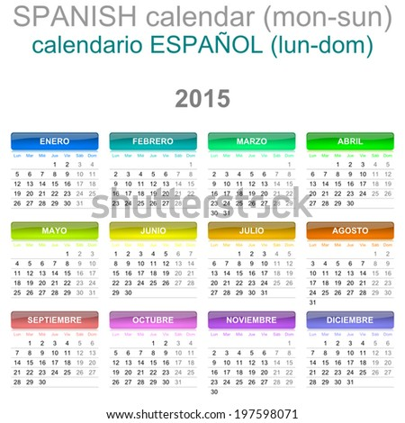 Colorful Monday to Sunday 2015 Calendar Spanish Language Version Illustration - stock vector