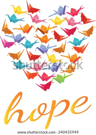 "Colorful Origami Paper Cranes in Heart Shape with ""Hope"" Text - Vector - stock vector"