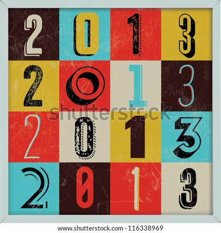Colorful Retro Vintage 2013 New Year Poster Background - stock vector