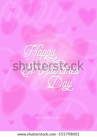 Colorful Romantic greeting lettering for the Happy Valentine's Day on background decorated with hearts.