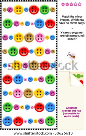 Colorful sewing buttons visual logic puzzle: Match the mirror images - rows of buttons. Which row have no mirror copy? ( for high res JPEG or TIFF see image 58626616  ) - stock vector