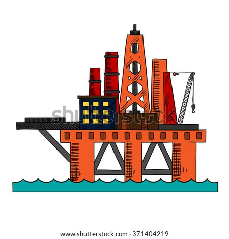 Colorful sketch of sea oil platform rising above the sea drilling for offshore oil. Industrial design - stock vector