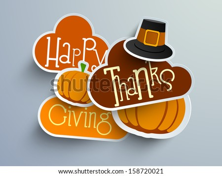 Colorful sticker, tags or labels for Happy Thanksgiving with pumpkin and pilgrim hat. - stock vector