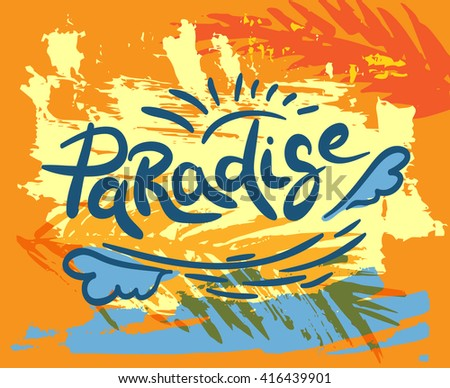 "Colorful summer card ""Paradise"" - stock vector"
