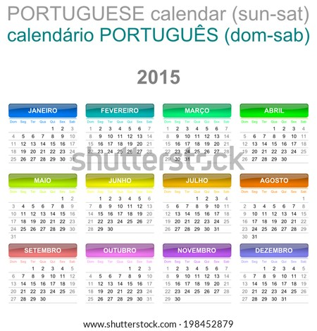 Colorful Sunday to Saturday 2015 Calendar Portuguese Language Version Illustration - stock vector