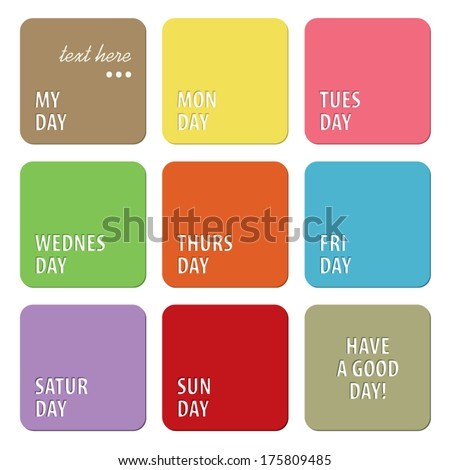 Colorful text frame, my day, Have a good day