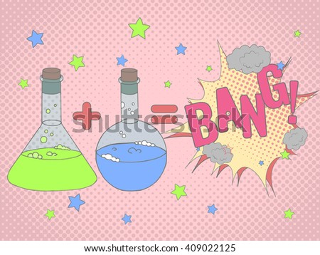 Colorful vector illustration with chemical tubes in hand drawn style. Cartoon chemical reaction formula and Bang speech bobble. Background  or poster in pop art style. - stock vector