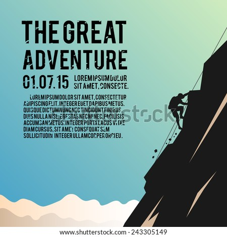 Colorful vector poster. Quality design illustrations, elements and concept. The climber climbs the mountain. - stock vector