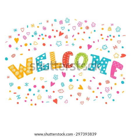 Colorful vector welcome background with different design elements. Vector illustration - stock vector