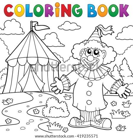 Coloring book clown near circus theme 6 - eps10 vector illustration. - stock vector