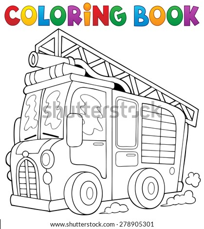 Coloring book fire truck theme 1 - eps10 vector illustration. - stock vector