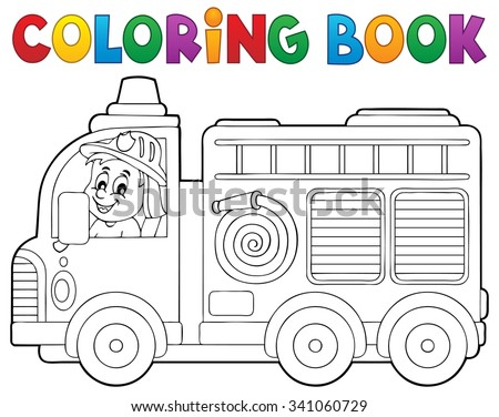 Coloring book fire truck theme 2 - eps10 vector illustration. - stock vector