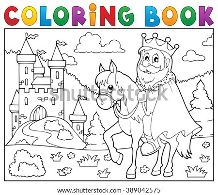 Coloring book king on horse theme 2 - eps10 vector illustration. - stock vector