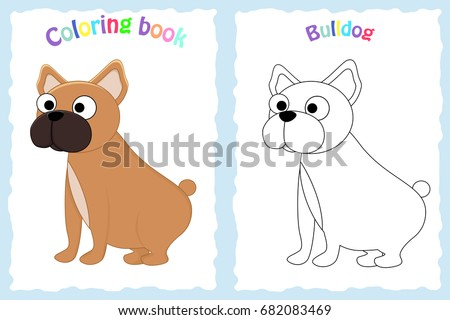 Coloring Book Page For Preschool Children With Colorful Bulldog And Sketch To Color Dog Breeds