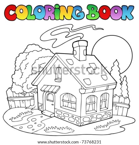 Coloring book with small house - vector illustration. - stock vector