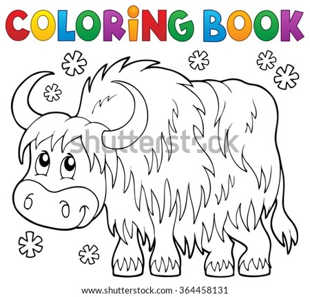 Coloring book yak theme 1 - eps10 vector illustration. - stock vector