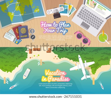 Colourful travel vector flat banner set for your business, web sites etc. Quality design illustrations, elements and concept. Trip plan. Vacation in Paradise. Top view.  - stock vector