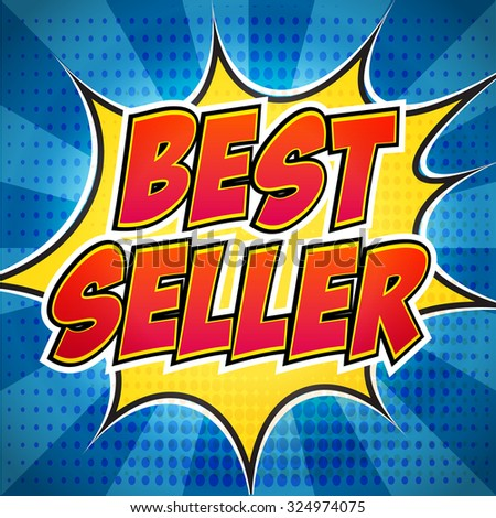 Comic book explosion with text Best seller. Design for your banner flyer pop art discount promotion. - stock vector