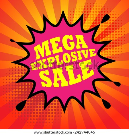 Comic book explosion with text Mega Explosive Sale, vector illustration  - stock vector