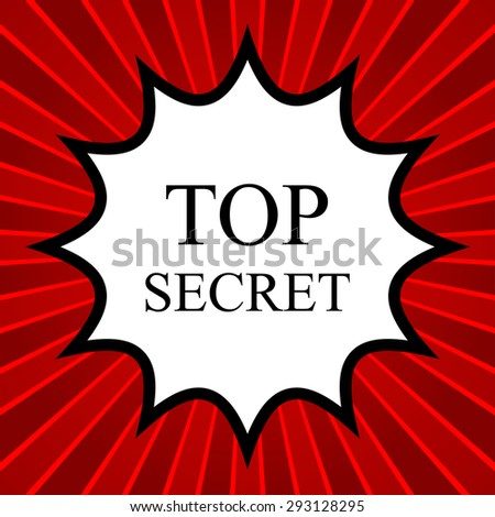 Comic book explosion with text Top Secret - stock vector