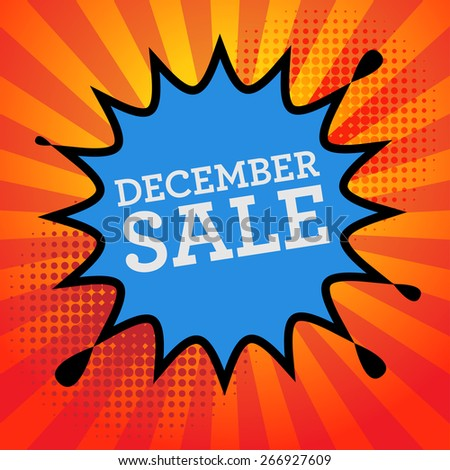 Comic explosion with text December Sale, vector illustration - stock vector