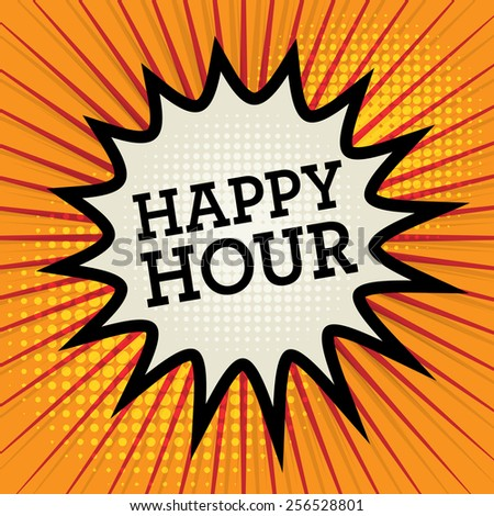 Comic explosion with text Happy Hour, vector illustration - stock vector