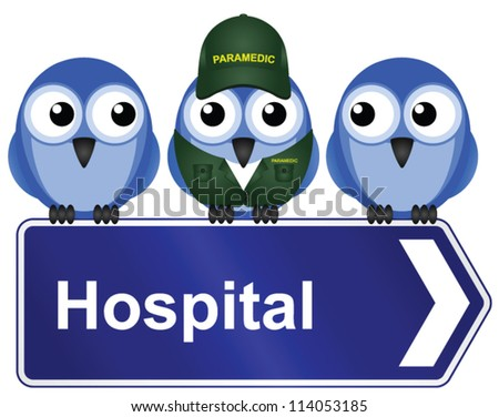 Comical hospital sign isolated on white background