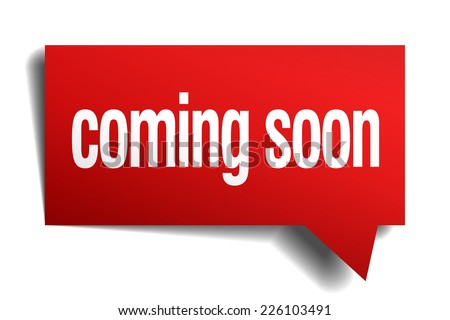 coming soon red 3d realistic paper speech bubble. coming soon speech bubble. coming soon. coming soon sign. coming soon sticker - stock vector