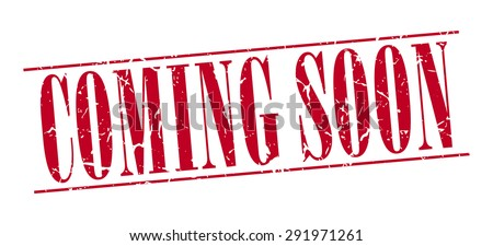 coming soon red grunge vintage stamp isolated on white background - stock vector