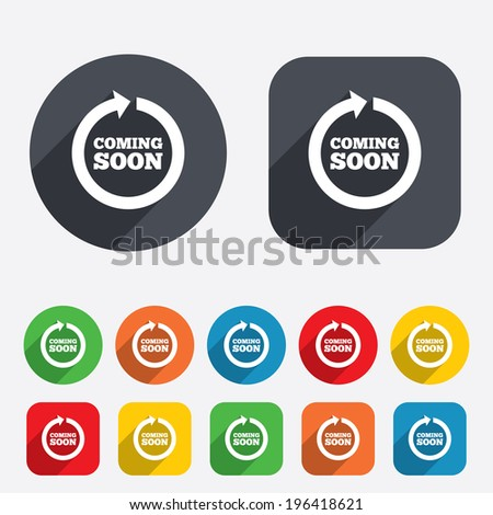 Coming soon sign icon. Promotion announcement symbol. Circles and rounded squares 12 buttons. Vector - stock vector