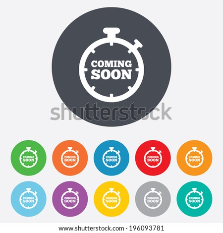Coming soon sign icon. Promotion announcement symbol. Round colourful 11 buttons. Vector - stock vector