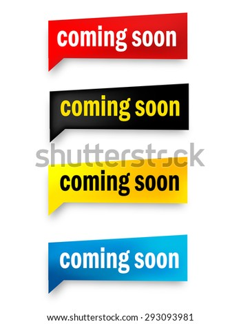 Coming soon speech bubble / web button collection isolated on white - stock vector