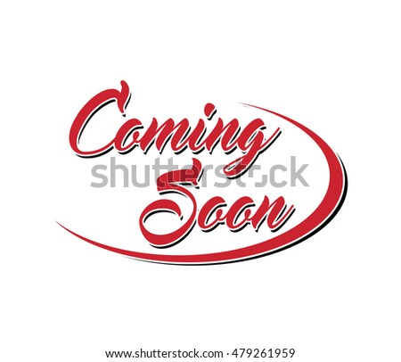Coming Soon Vector Lettering