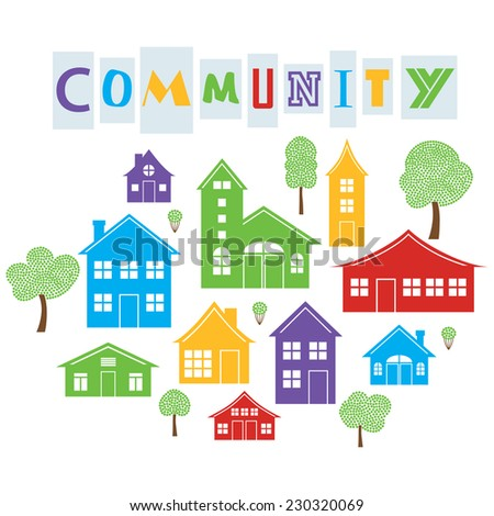 Community, Stylized Houses and Trees - stock vector