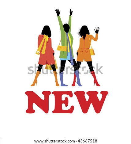 Composition with female figures. Three figures are dressed in bright modern clothes. Under them word NEW is located. - stock vector