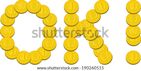 computer design, cartoon, vector, illustration of OK inscription composed of coins