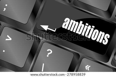 computer keyboard with ambition button - business concept, keyboard keys vector