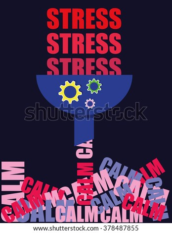 Concept for converting feelings of Stress into a sense of calm by means of a special machine - stock vector