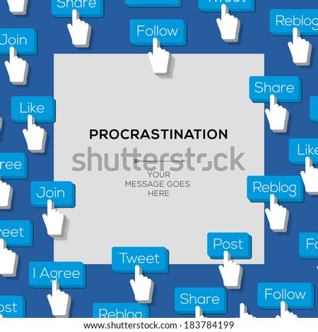 Concept for procrastination and urgency with social media addiction, vector image.  - stock vector