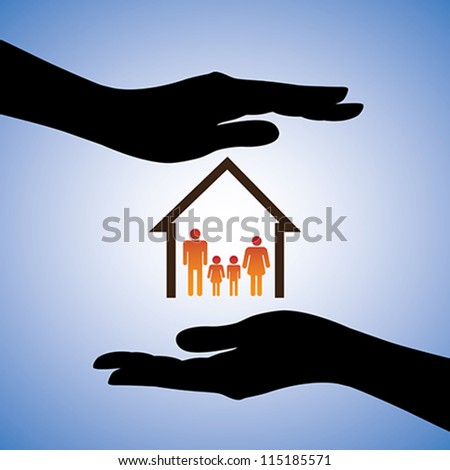 Concept illustration of safety of house and family. The graphic contains symbols of home/residence and parents/children covered by female hand silhouettes. This can represent concepts like insurance - stock vector