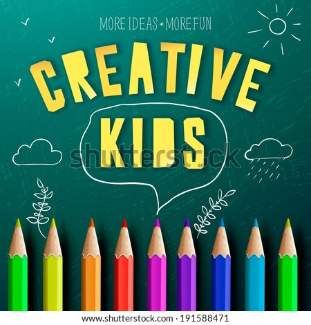 Concept of a creative kids, creative education, colorful pencils and chalk drawing doodles. Vector illustration.  - stock vector