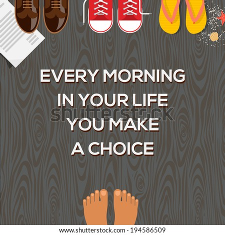Concept of choices, every morning in your life you make a choice. Vector illustration.  - stock vector
