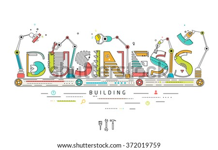 Concept of creating and building business / Robotic production line / manufacturing and machine / typography - stock vector