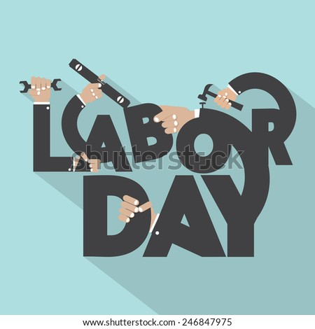 Concept Of Labor Day Typography Design Vector Illustration - stock vector